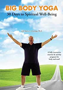 Big Body Yoga: 30 Days to Spiritual Well-Being