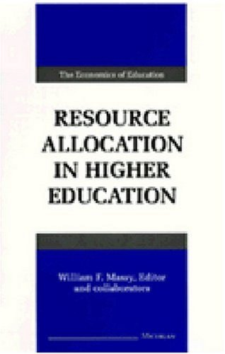 Resource Allocation in Higher Education (Economics Of Education)