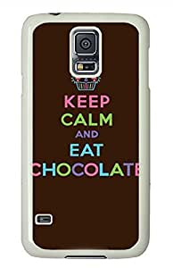 C Keep Calm And Eat Chocolate PC White Hard Case Cover Skin For Samsung Galaxy S5 I9600 by lolosakes