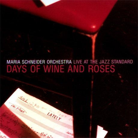 (Days Of Wine & Roses Live At The Jazz Standard)