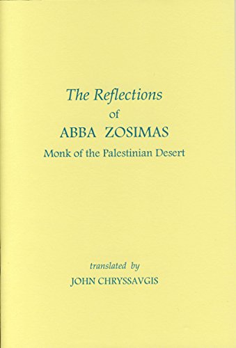 D.o.w.n.l.o.a.d Reflections of Abba Zosimas : Monk of the Palestinian Desert (Fairacres Publications Book 145)<br />KINDLE