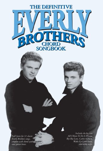 The Definitive Everly Brothers Chord Songbook - Kindle edition by ...