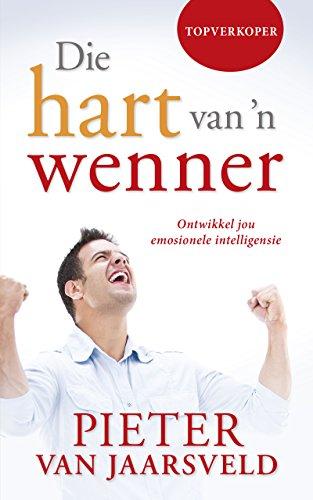 Pieter Van - Die hart van 'n wenner (Afrikaans Edition)