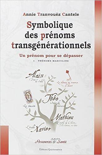 En ligne Symbolique des prénoms transgénérationnels epub pdf