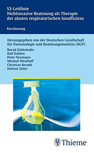 S3-Leitlinie Nichtinvasive Beatmung als Therapie der akuten respir. Insuffizienz: Kurzfassung
