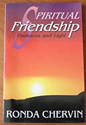 Spiritual Friendship: Darkness and Light