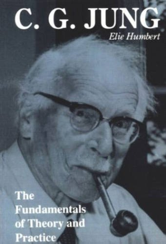 C. G. Jung: The Fundamentals of Theory and Practice