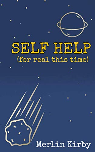 Self Help: For Real This Time