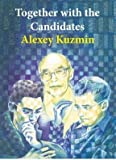 Together With The Candidates: Budapest 1950 To Berlin 2018-Kuzmin Alexey