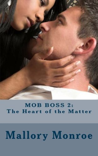 Mob Boss 2: The Heart of the Matter by Austin Brook Publishing