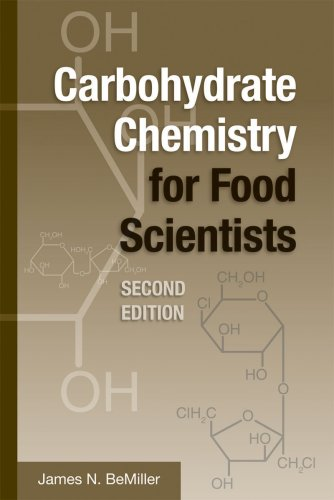 Carbohydrate Chemistry for Food Scientists, 2nd Edition