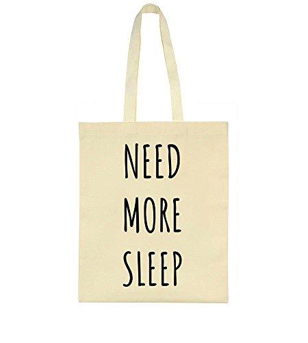 Bag More Tote Need Need Sleep More nwXqz4W4YO