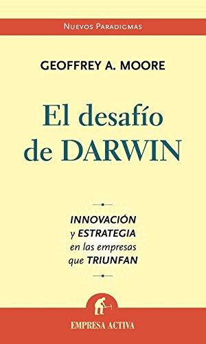 Descargar Libro El Desafío De Darwin Geoffrey Moore