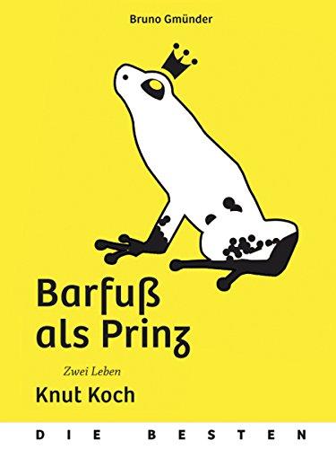 Barfuß als Prinz (Die Besten 9) (German Edition)