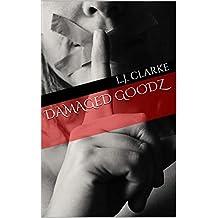Damaged Goodz