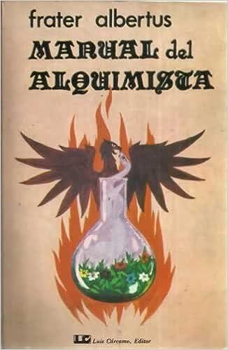 Manual del Alquimista, de Frater Albertus