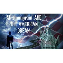 An Immigrant and the American Dream
