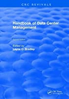 Handbook of Data Center Management, 2nd Edition Front Cover