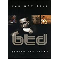 Bad Boy Bill: Behind the Decks