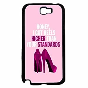Honey I Got Heels Higher Than Your Standards- TPU RUBBER SILICONE Phone Case Back Samsung Galaxy Note2 N7100/N7102