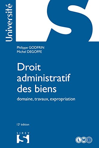 Droit Administratif des Biens: Domaine, Travaux (université)12e É