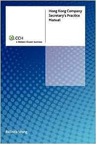 Hong kong company secretary's practice manual: belinda wong.