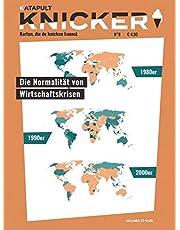 Knicker Ausgabe 8: Die Normalität von Wirtschaftskrisen
