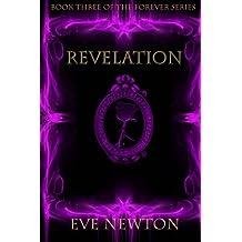 Revelation (The Forever Series) (Volume 3)