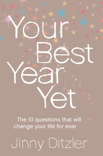 Your Best Year Yet!: Make the next 12 months your best ever! (Your Best Year Yet)