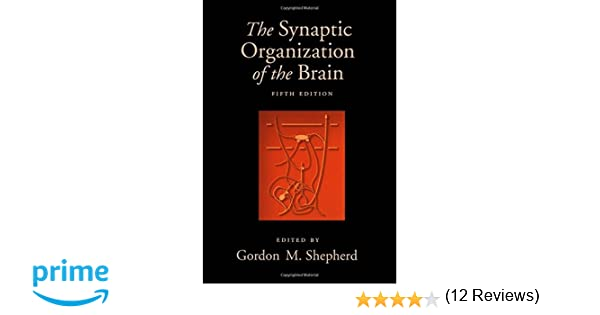The synaptic organization of the brain 9780195159561 medicine the synaptic organization of the brain 9780195159561 medicine health science books amazon fandeluxe Image collections