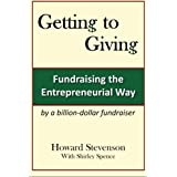 Getting to Giving: Fundraising the Entrepreneurial Way