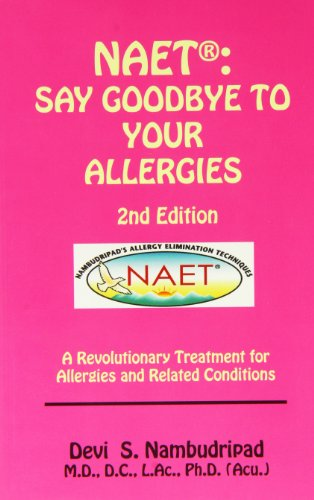Naet Say Goodbye To Your Allergies 2nd Edition
