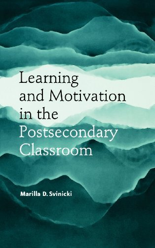 Learning and Motivation in the Postsecondary Classroom (JB - Anker) by Marilla D. Svinicki (2004-03-15)