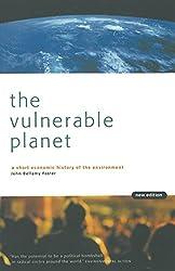 The Vulnerable Planet: Short Economic History of the Environment (Cornerstone Books)