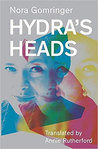 4d0c47c3bc9 Hydra's Heads: Nora Gomringer: 9781911570448: Amazon.com: Books