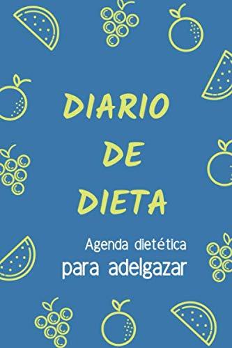 Diario de Dieta - Agenda dietética para adelgazar Diarios de ...