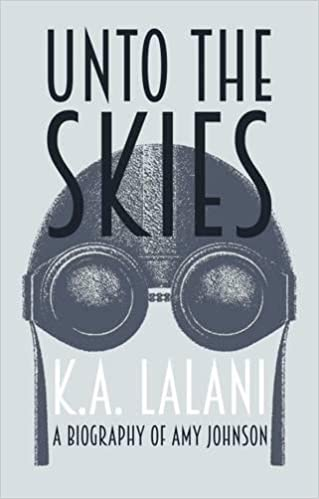 Book Unto the Skies: A Biography of Amy Johnson