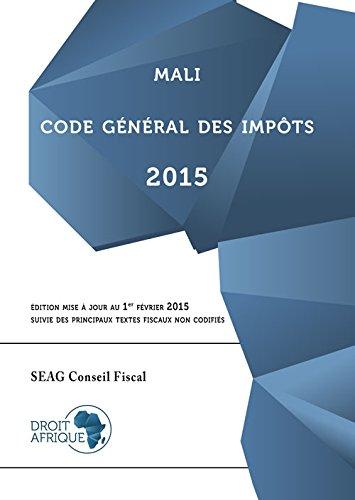 Mali, Code General des Impots 2015 Droit-Afrique