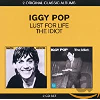 Classic Albums - Lust For Life/The Idiot - Iggy Pop