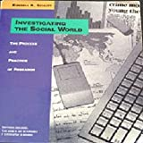 Investigating the Social World : The Process and Practice of Research, Schutt, Russell K., 0803990103