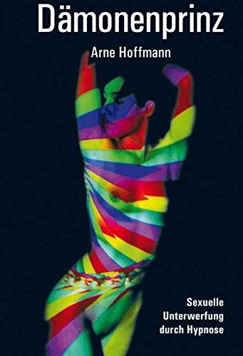 Dämonenprinz: Sexuelle Unterwerfung durch Hypnose