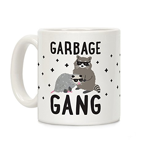 - LookHUMAN Garbage Gang White 11 Ounce Ceramic Coffee Mug