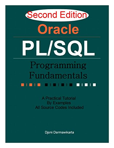 Download Oracle PL/SQL Programming Fundamentals 2nd Edition: A Practical Tutorial by Examples Pdf