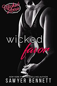 Wicked Favor: The Wicked Horse Vegas by [Bennett, Sawyer]