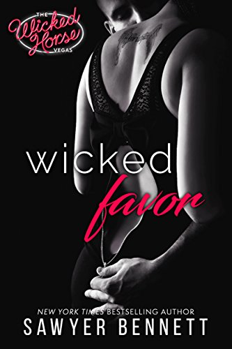 Wicked Favor (The Wicked Horse Vegas Book 1) by [Bennett, Sawyer]
