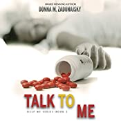 Talk to Me: HELP ME!, Book 2 | Donna M Zadunajsky