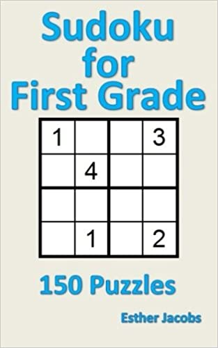 Sudoku for First Grade: 150 Puzzles: Esther Jacobs ...