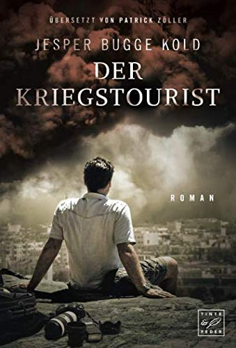 Der Kriegstourist (German Edition)