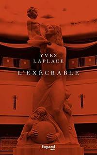 L'exécrable, Laplace, Yves