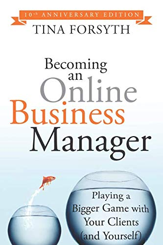 Becoming an Online Business Manager: 10th Anniversary Edition ()